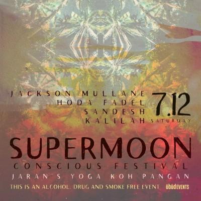 SuperMoon Conscious Festival Koh Pangan Edition