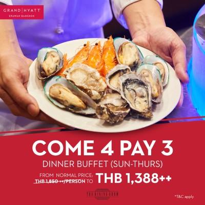 Come 4 Pay 3 for Dinner buffet (Sun-Thurs)