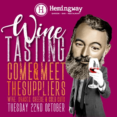 Hemingway's Wine Tasting 22nd October 2019