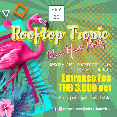 Rooftop Tropic New Year Party 2019 at Sky on 20