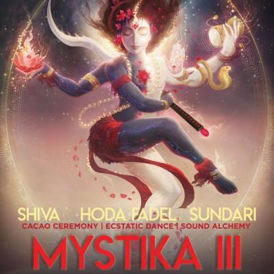 Mystika III: Sacred Dance x Conscious Party