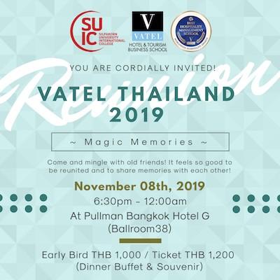 Vatel Thailand ''The magic memories'' 2019