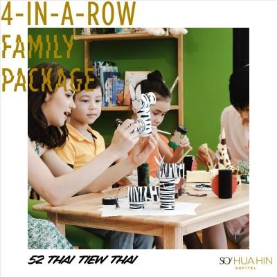 '4-IN-A-ROW' Family Package | SO Sofitel Hua Hin • 52nd Thai Tiew Thai