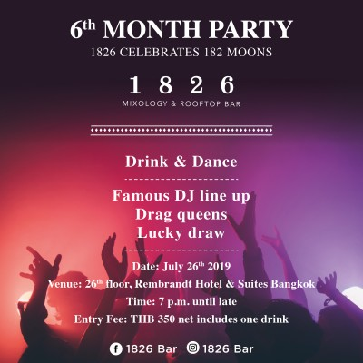 6th Month Party @ 1826 Mixology & Rooftop Bar