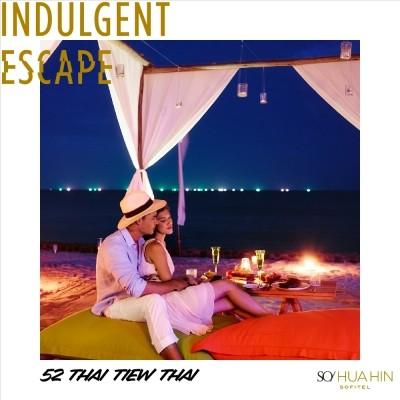 Indulgent Escape | SO Sofitel Hua Hin • 52nd Thai Tiew Thai