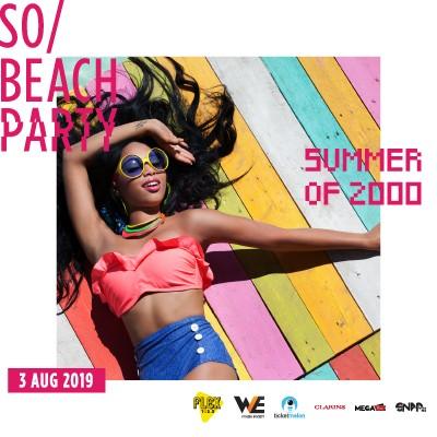 SO Beach Party: Summer of 2000 (3 AUG 2019)