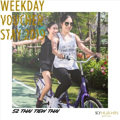 Weekday 2019 Voucher | SO Sofitel Hua Hin • 52nd Thai Tiew Thai