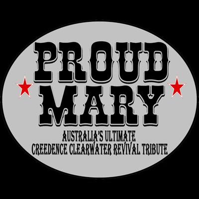 Proud Mary (Australia's Ultimate Creedence Clearwater Revival)
