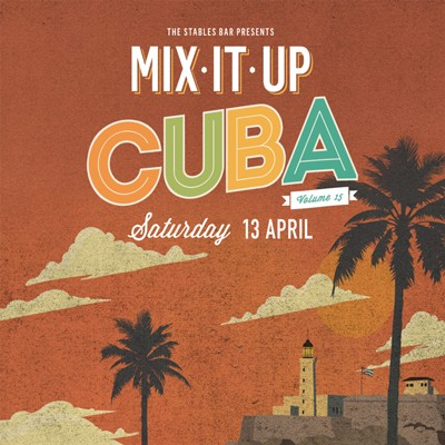 MIX IT UP - Cuba