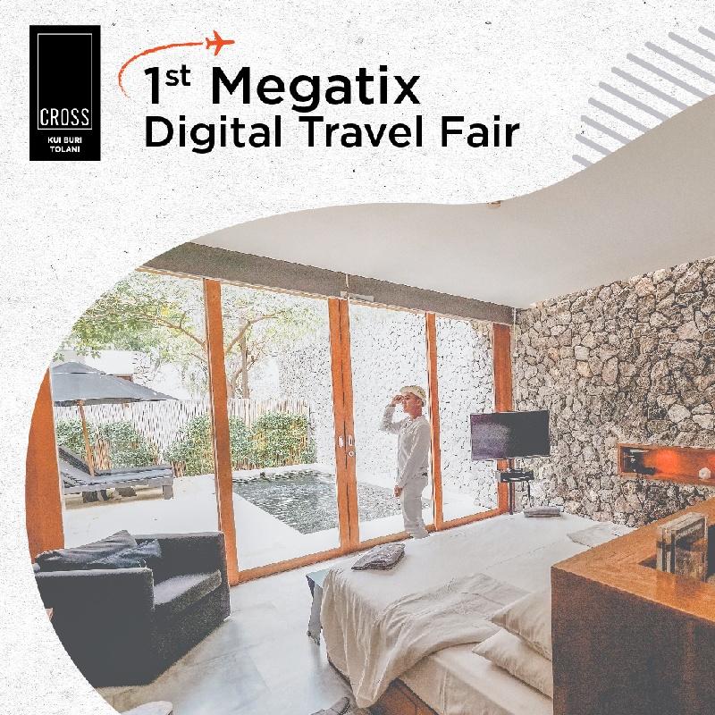 1st Megatix Digital Travel Fair   Cross Kui Buri Tolani