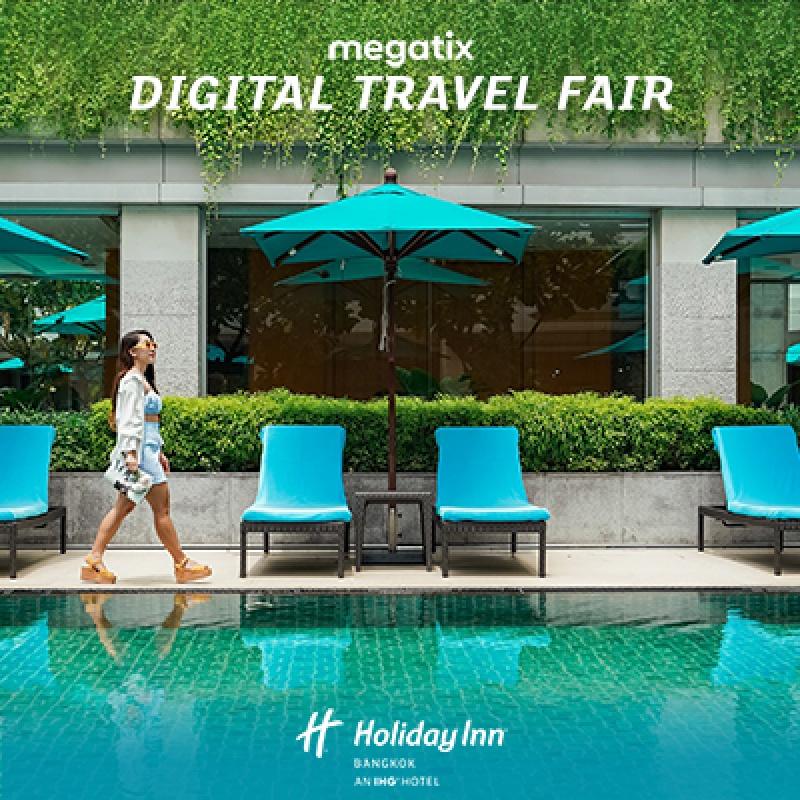 Holiday Inn Bangkok   1st Megatix Digital Travel Fair