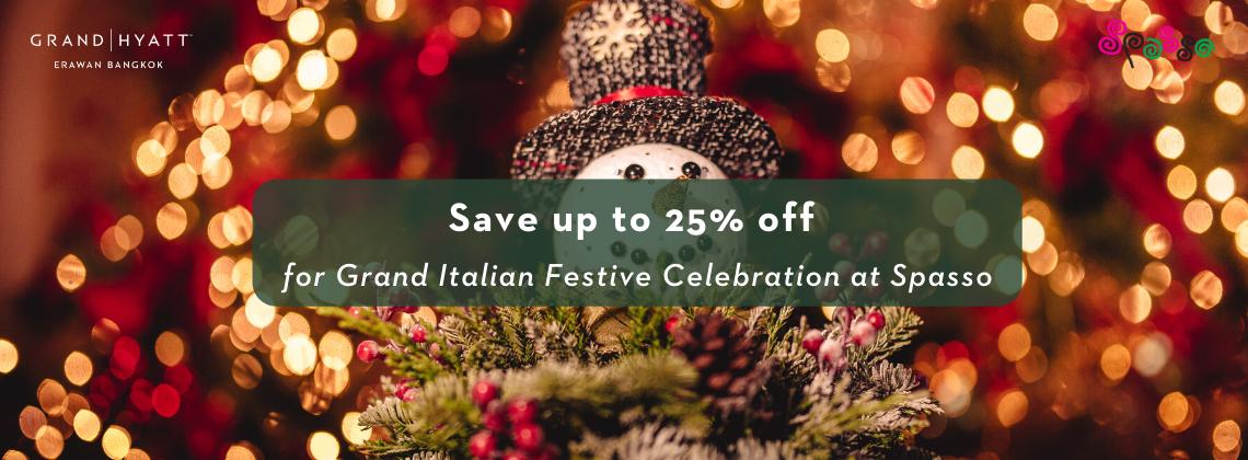 Grand Italian Festive Celebration at Spasso