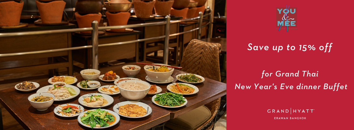 Thai Grand New Year's eve dinner  buffet at You&Mee