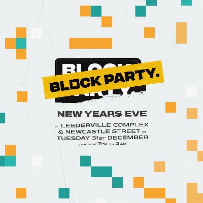 Block Party NYE: Leederville & Newcastle St