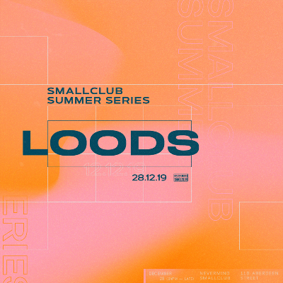Smallclub Summer Series ft. LOODS [day-night party]