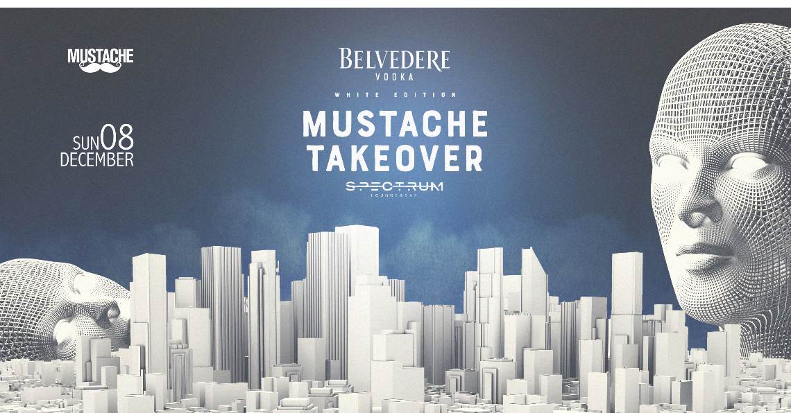 Mustache Takeover Spectrum Rooftop | White Edition