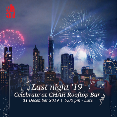 Celebrate Last night 2019 at CHAR Rooftop Bar