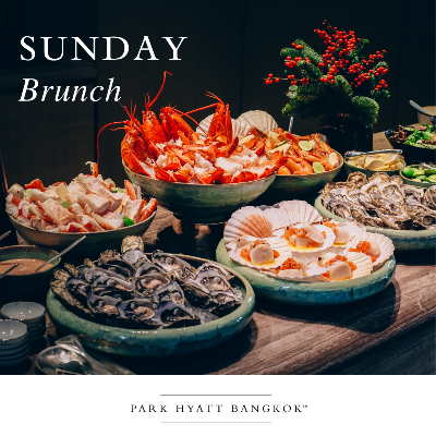 Premium Sunday Brunch at Park Hyatt Bangkok
