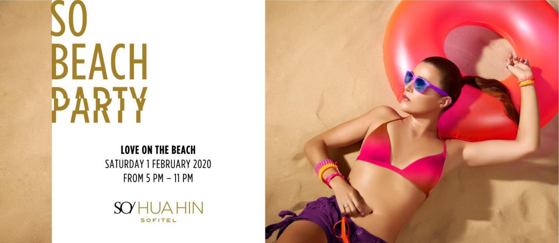 SO Beach Party: Love on the Beach