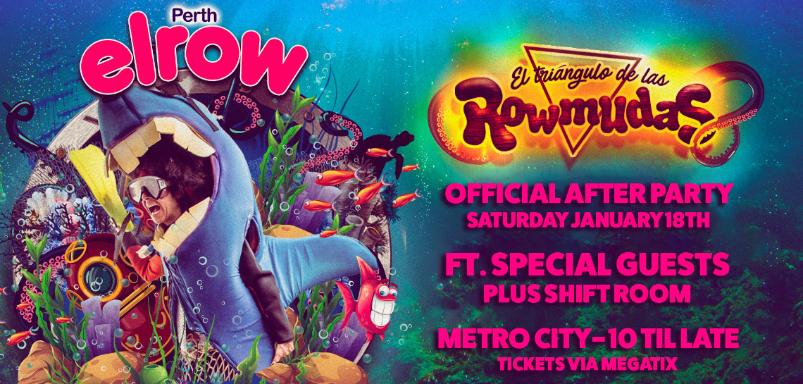 Elrow Perth Afterparty w. Special Guests