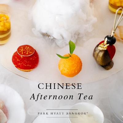 Chinese Afternoon tea - Park Hyatt Bangkok