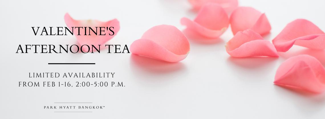 Valentine's Afternoon tea - Park Hyatt Bangkok