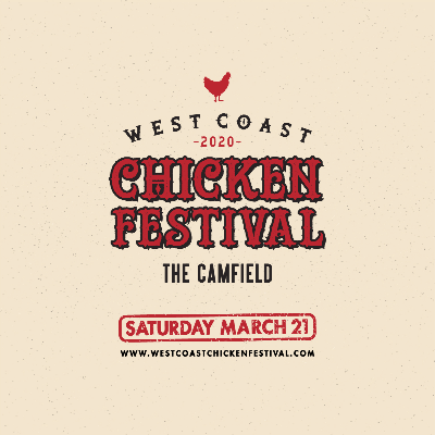 West Coast Chicken Festival - Session 1