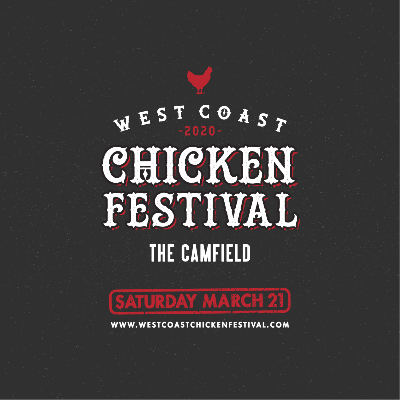 West Coast Chicken Festival - Session 2