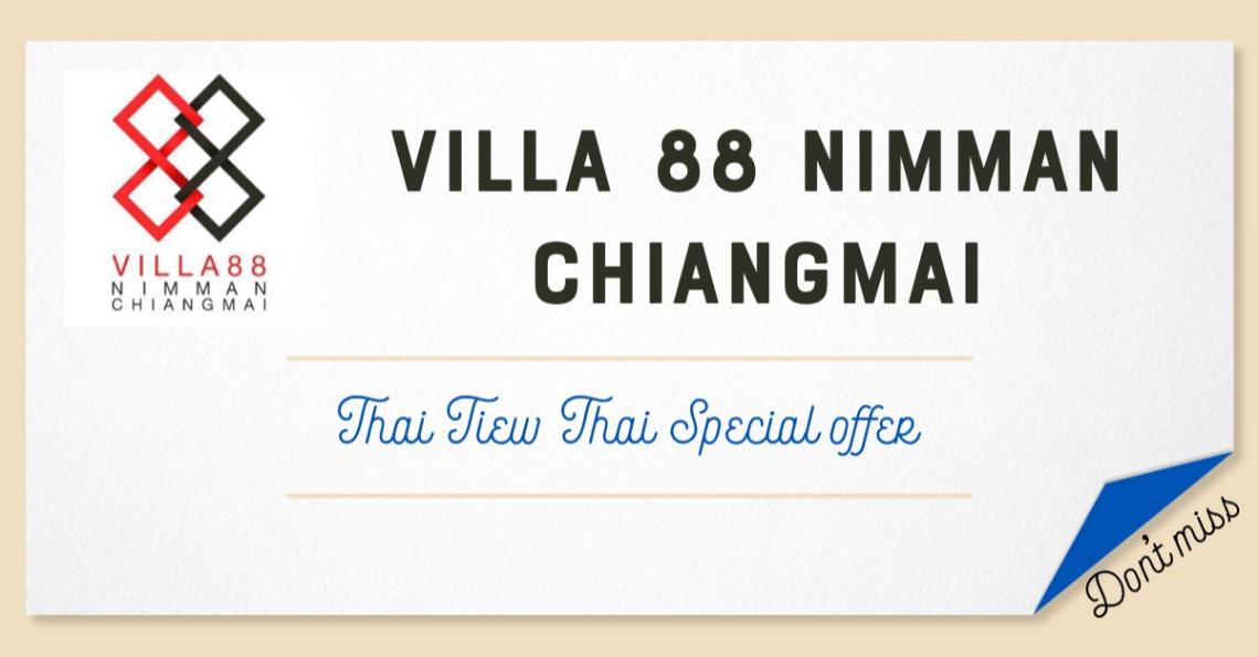 54th Thai Tiew Thai Villa 88 Nimman Chiangmai