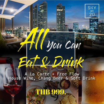 Sky on 20 - All you can Eat 999 Baht Net Weekday Promotion