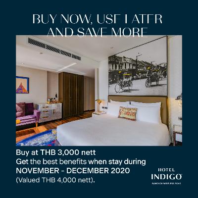Hotel Indigo Bangkok Wireless Road BUY NOW AND SAVE MORE