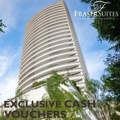 Fraser Suites Sukhumvit | Exclusive Cash Vouchers