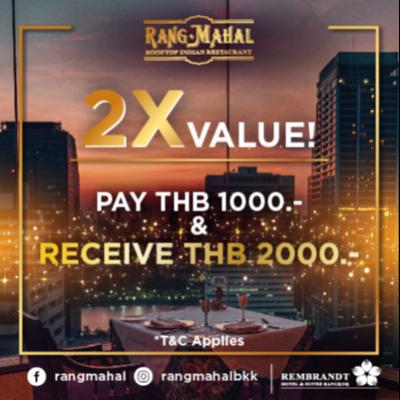 Rang Mahal 2X Value