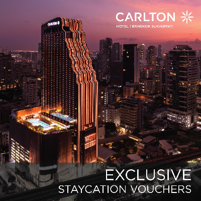 Carlton Hotel Bangkok I Exclusive Staycation Vouchers