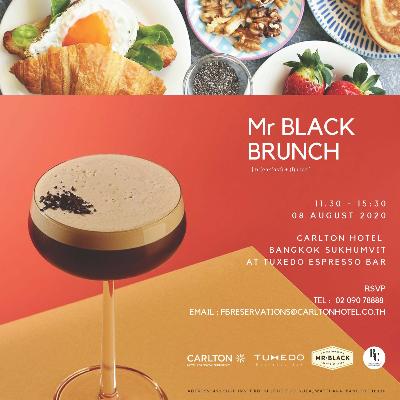 MR BLACK BRUNCH @ Carlton Hotel Bangkok Sukhumvit