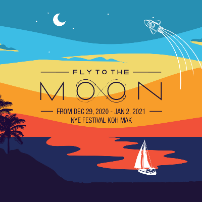 Fly to the Moon - 2021 NYE Festival