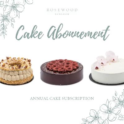 Cake Abonnement   Rosewood Bangkok