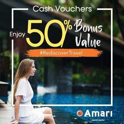 Amari Johor Bahru | Enjoy 50% Bonus Value