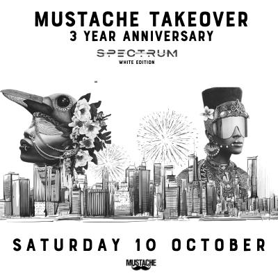 Mustache Takeover Spectrum  | 3 Years Anniversary | White Party