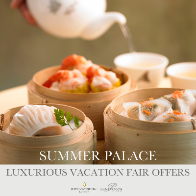 Luxurious Vacation Fair Offers | Summer Palace Chinese Restaurant