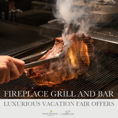 Luxurious Vacation Fair Offers | Fireplace Grill and Bar