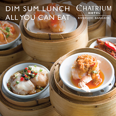 DIM SUM BUFFET AT CHATRIUM HOTEL RIVERSIDE BANGKOK