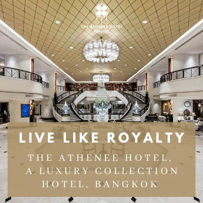 Live Like Royalty at The Athenee Hotel Bangkok