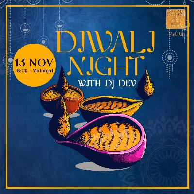 Diwali Night with DJ Dev