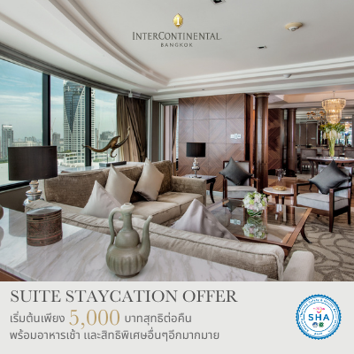 Suite Staycation Offer | InterContinental Bangkok