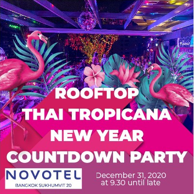 Rooftop Thai Tropicana New Year Party 2020 at Sky on 20
