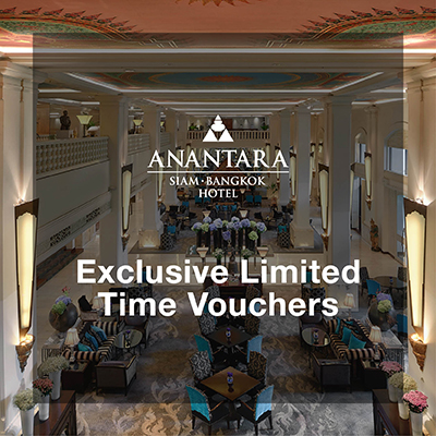 Anantara Siam Bangkok Hotel | Exclusive Limited Time Vouchers
