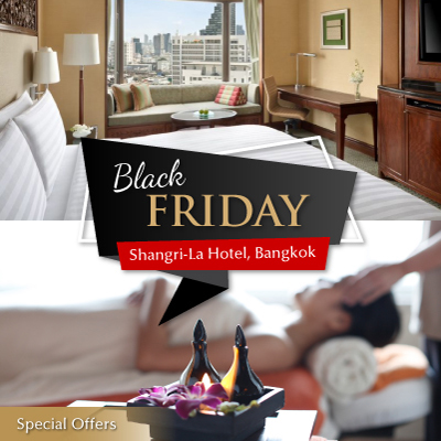 BLACK FRIDAY - Special Offer from Shangri-La Hotel, Bangkok