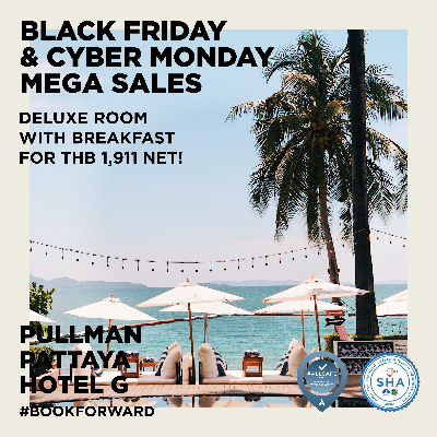Black Friday and Cyber Monday Mega Sales! Deluxe room at THB 1,911 net with breakfast for 2