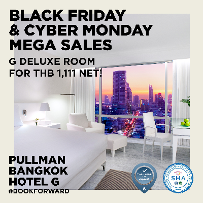 Black Friday & Cyber Monday Mega Sales, from only THB 1,111 net!